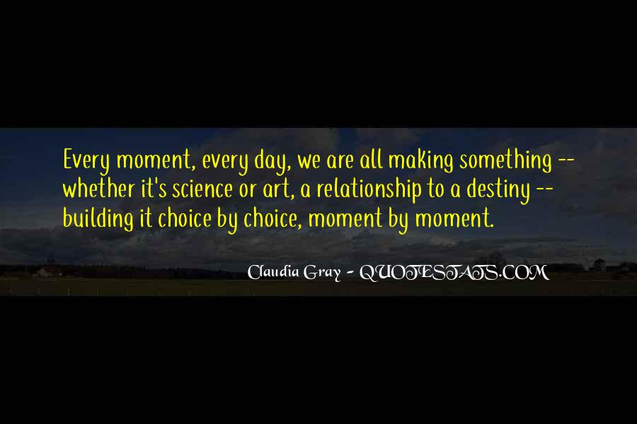Quotes About Choice Making #109280