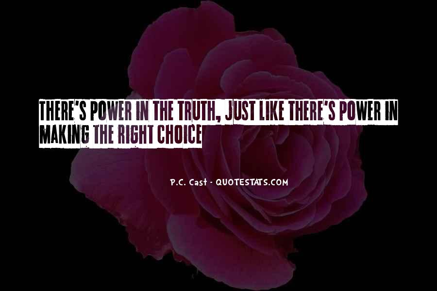 Quotes About Choice Making #126445