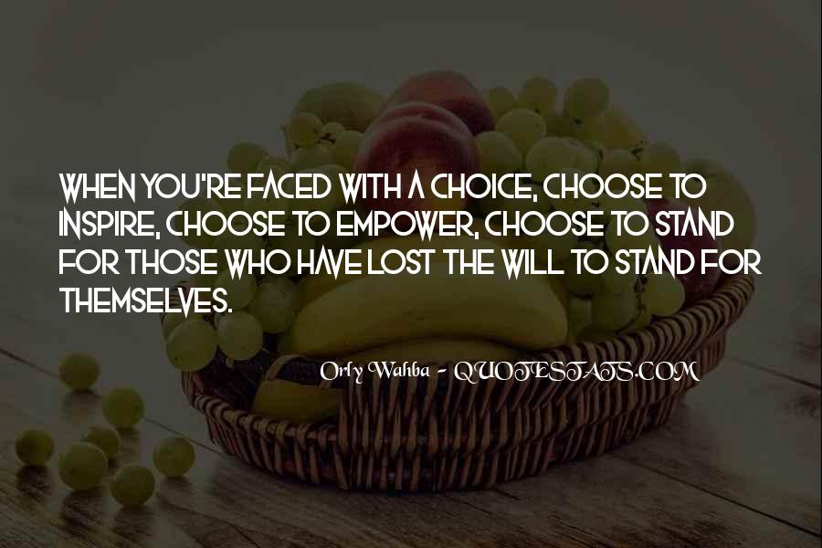 Quotes About Choice Making #156703