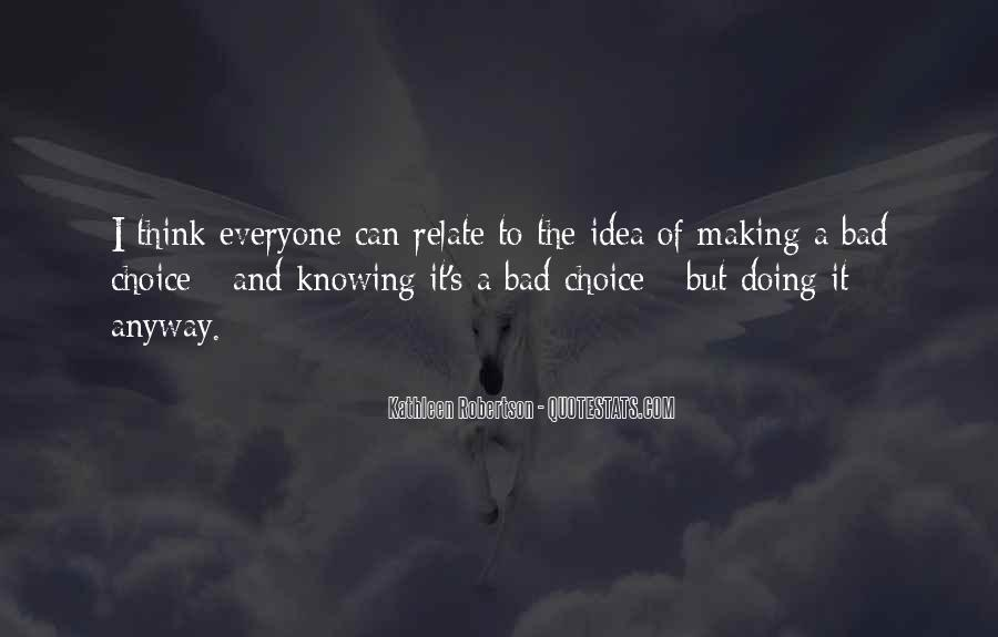 Quotes About Choice Making #174853