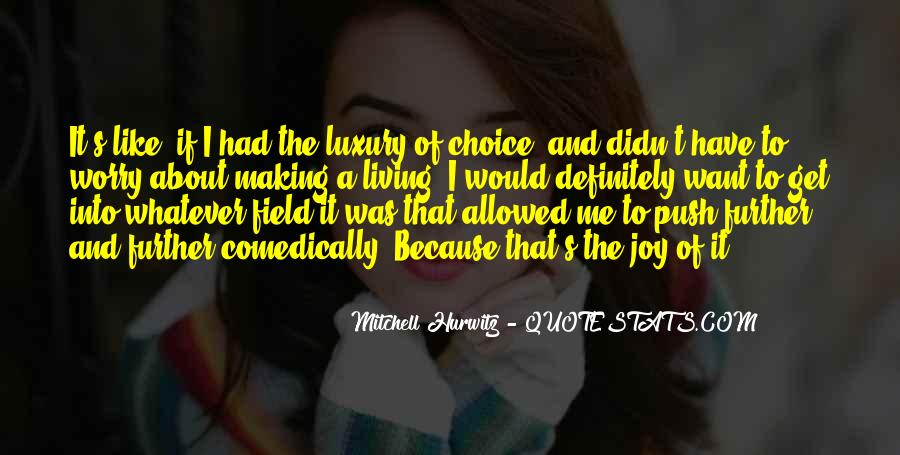Quotes About Choice Making #197962
