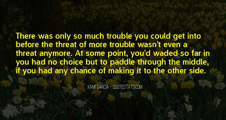 Quotes About Choice Making #204244
