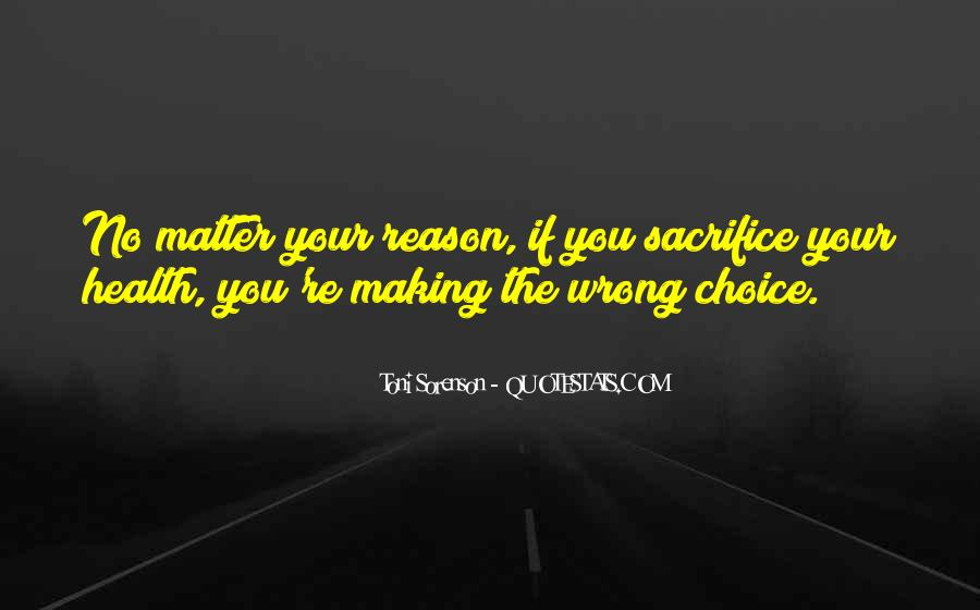 Quotes About Choice Making #211012