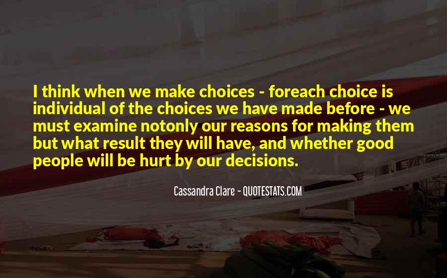 Quotes About Choice Making #211320