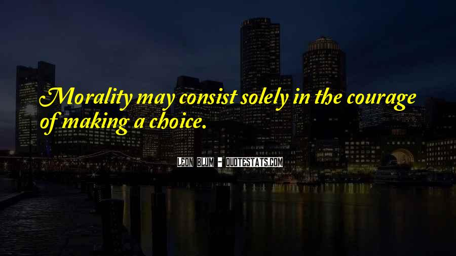 Quotes About Choice Making #211688