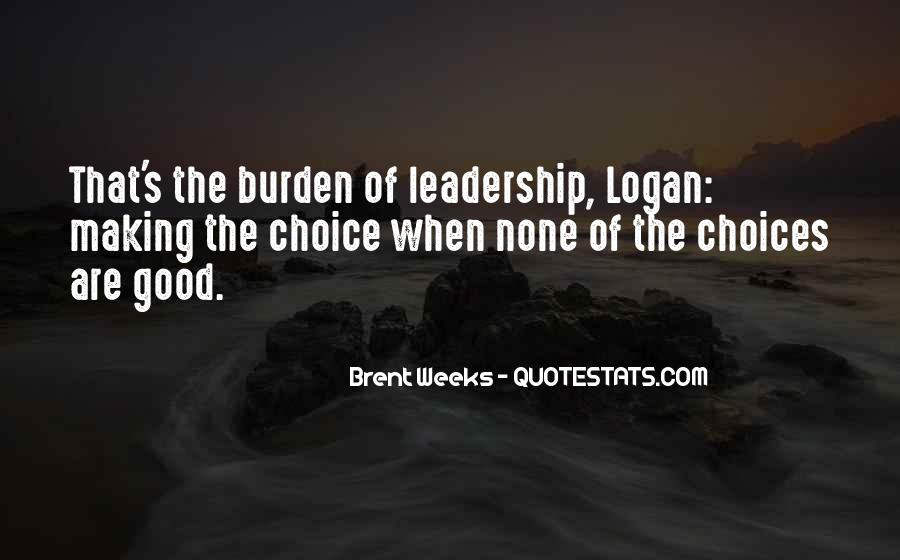 Quotes About Choice Making #27049