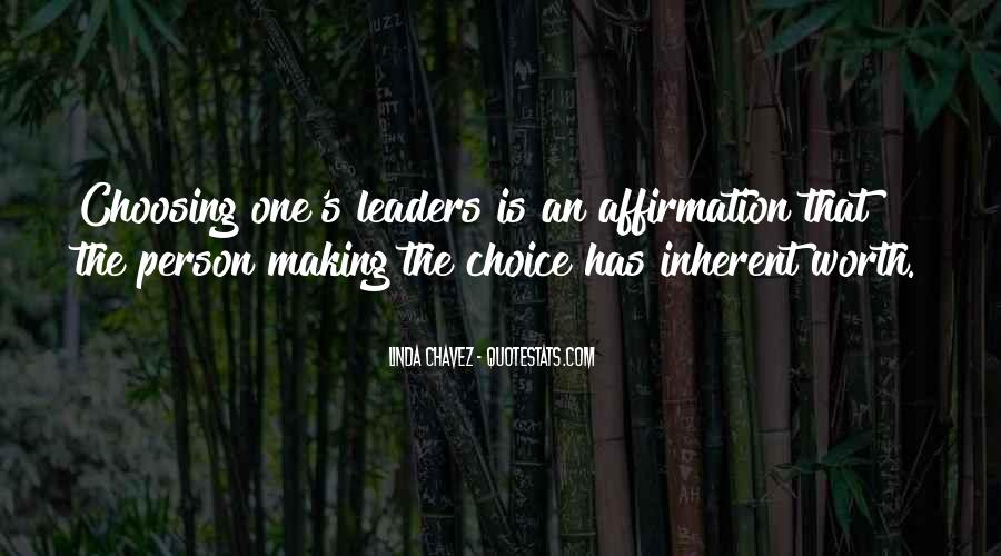 Quotes About Choice Making #275923