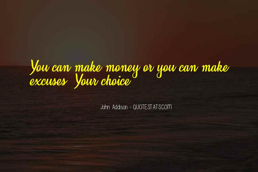 Quotes About Choice Making #282560