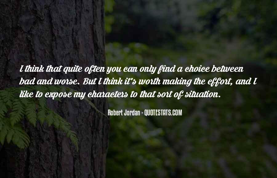 Quotes About Choice Making #294389