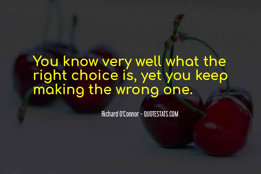 Quotes About Choice Making #305314