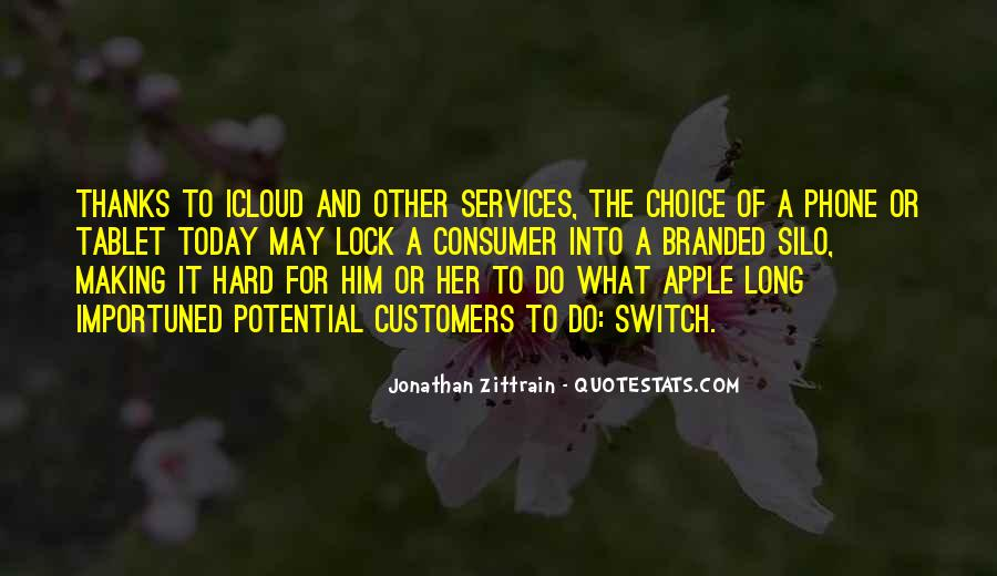 Quotes About Choice Making #34420