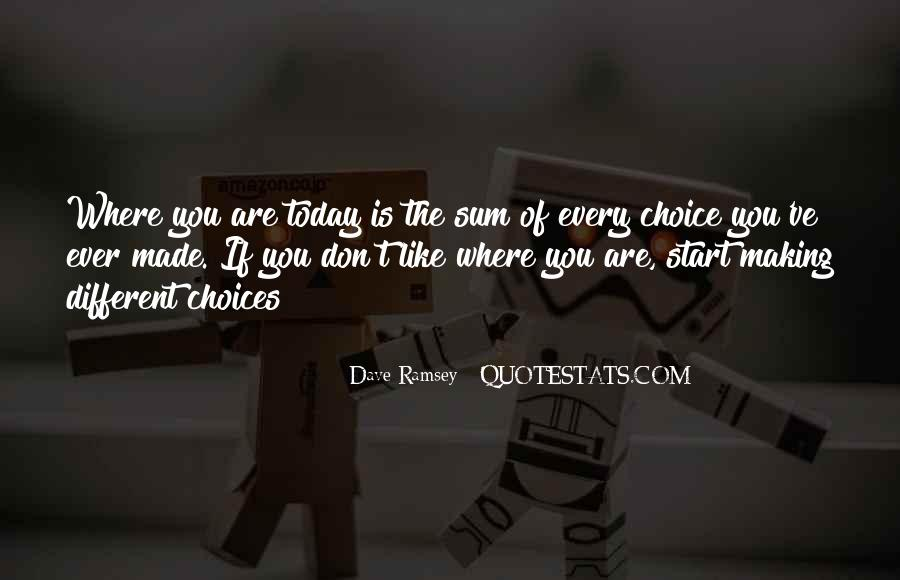 Quotes About Choice Making #389601