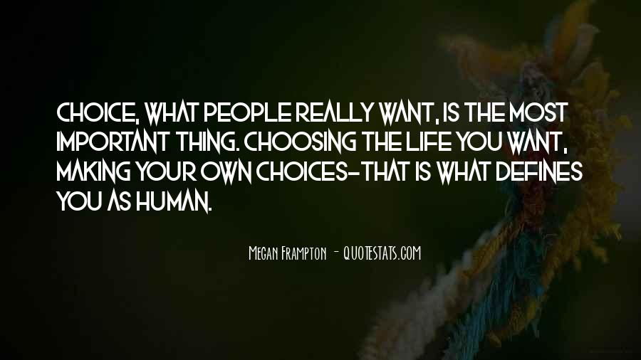 Quotes About Choice Making #398767
