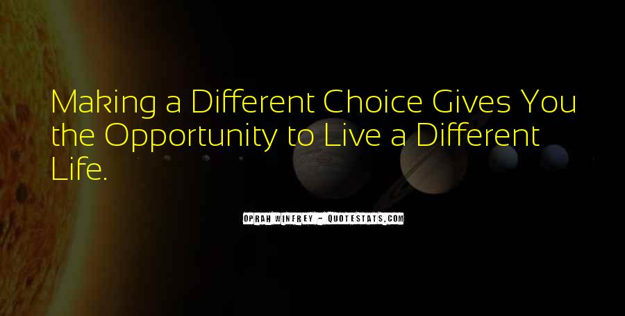 Quotes About Choice Making #440870