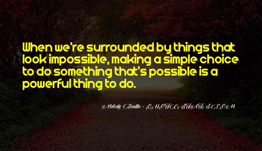 Quotes About Choice Making #47406