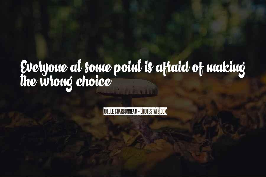Quotes About Choice Making #483225