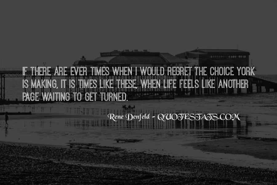 Quotes About Choice Making #495785