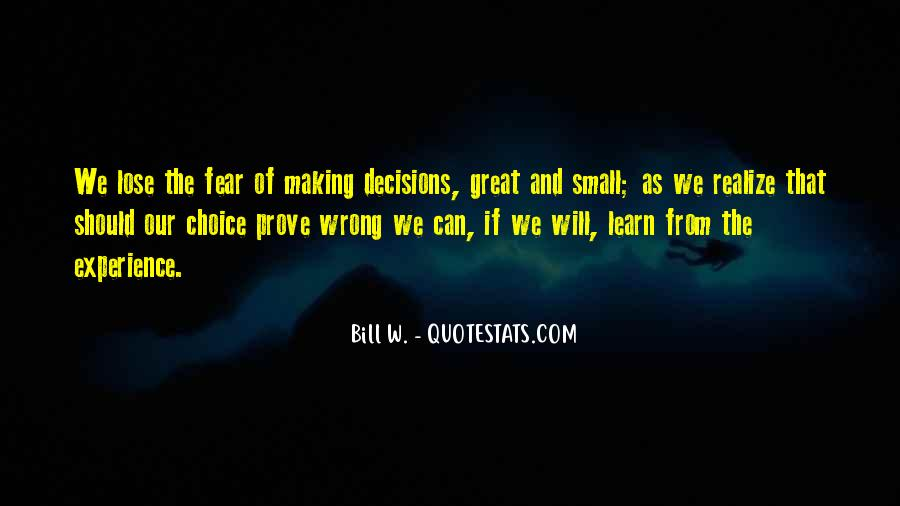Quotes About Choice Making #507068