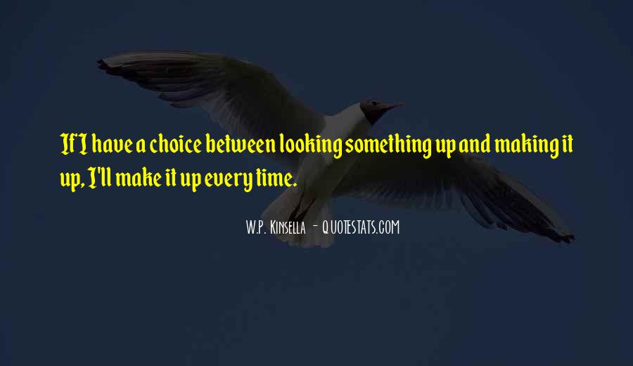 Quotes About Choice Making #521172