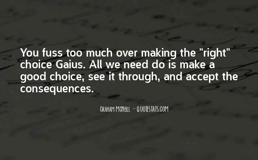 Quotes About Choice Making #524483