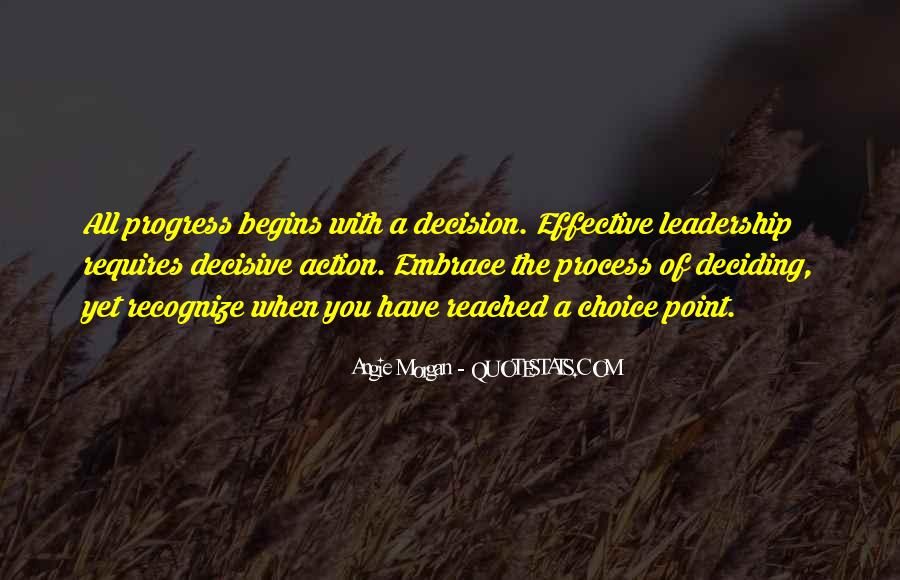Quotes About Choice Making #538610