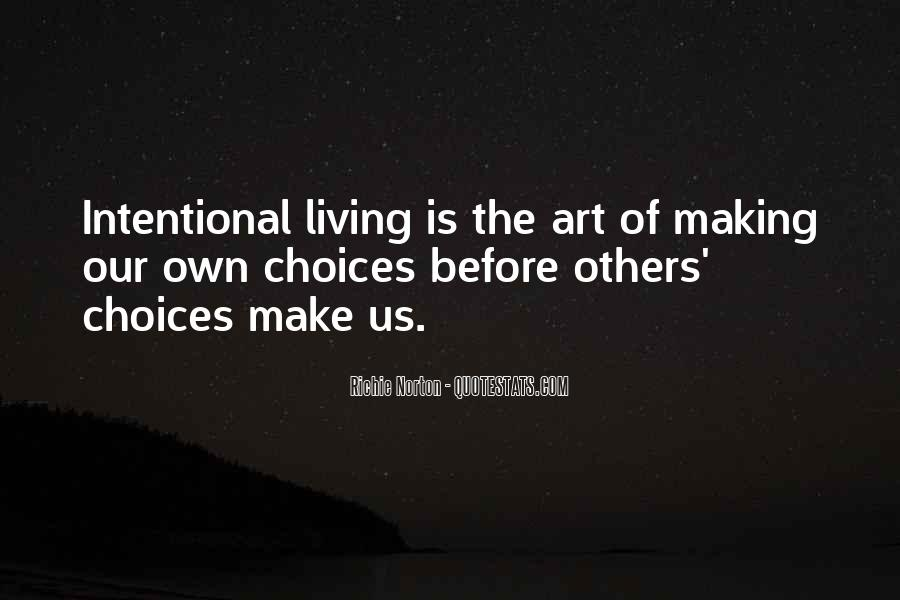Quotes About Choice Making #583785