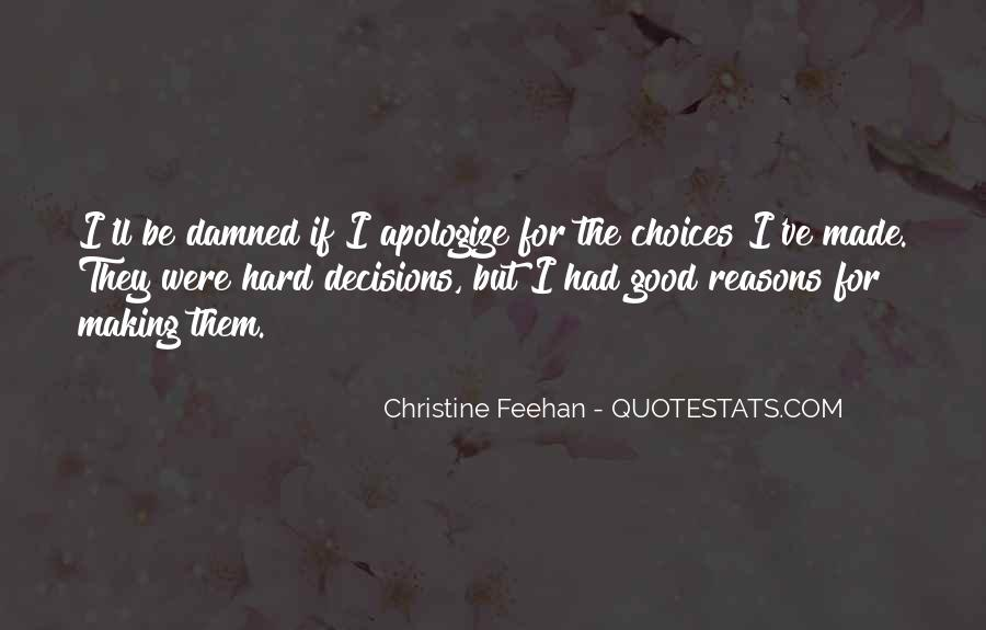 Quotes About Choice Making #587627