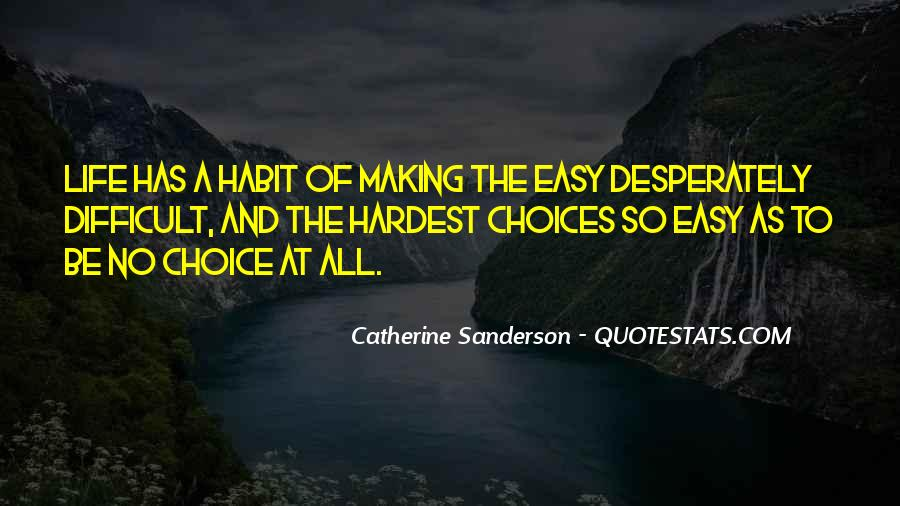 Quotes About Choice Making #607864