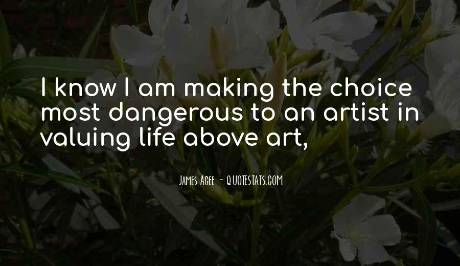 Quotes About Choice Making #617615