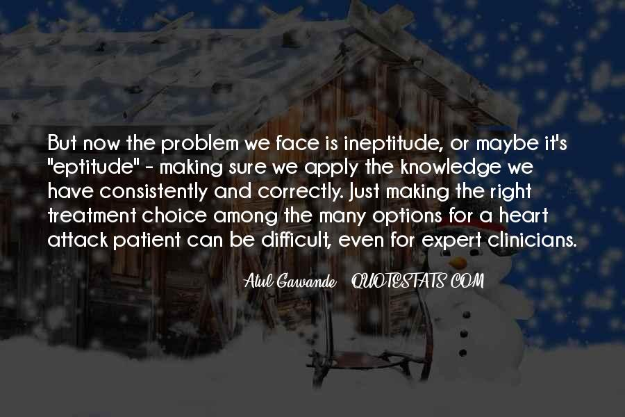 Quotes About Choice Making #623283