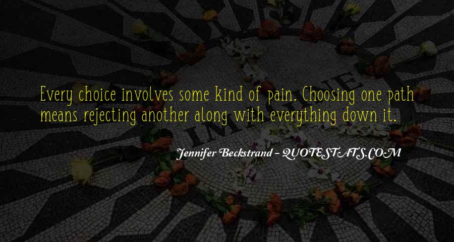 Quotes About Choice Making #633518