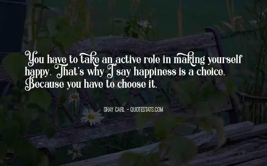 Quotes About Choice Making #636031