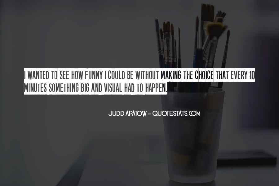 Quotes About Choice Making #65009