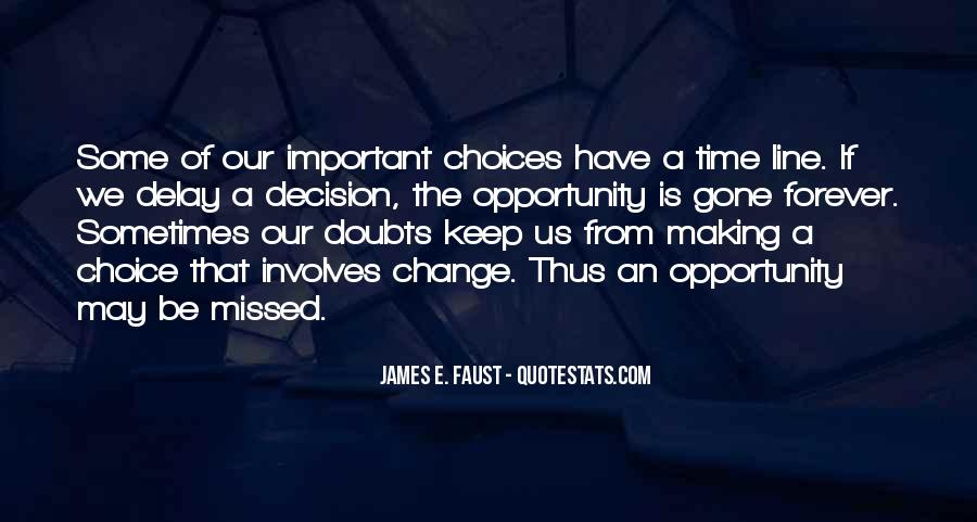 Quotes About Choice Making #650789