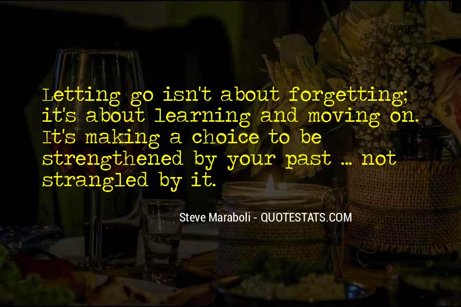 Quotes About Choice Making #90272