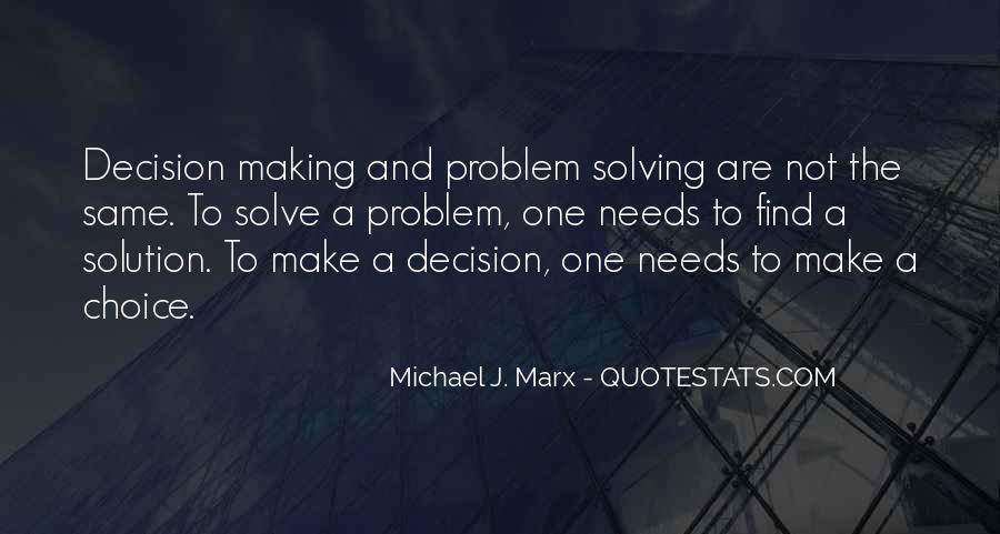 Quotes About Choice Making #98197