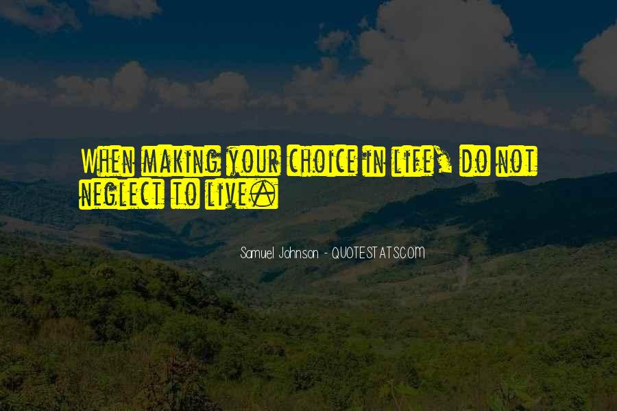 Quotes About Choice Making #99454