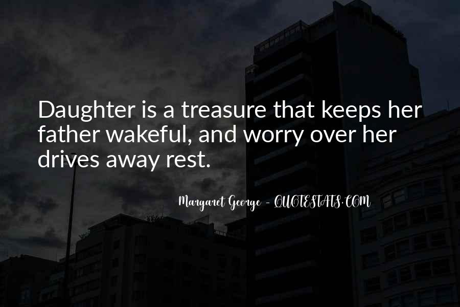 My Daughter Is My Treasure Quotes #119090