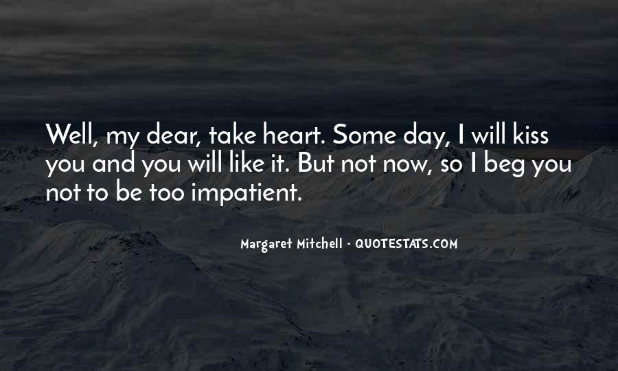 My Dear Heart Quotes #909381