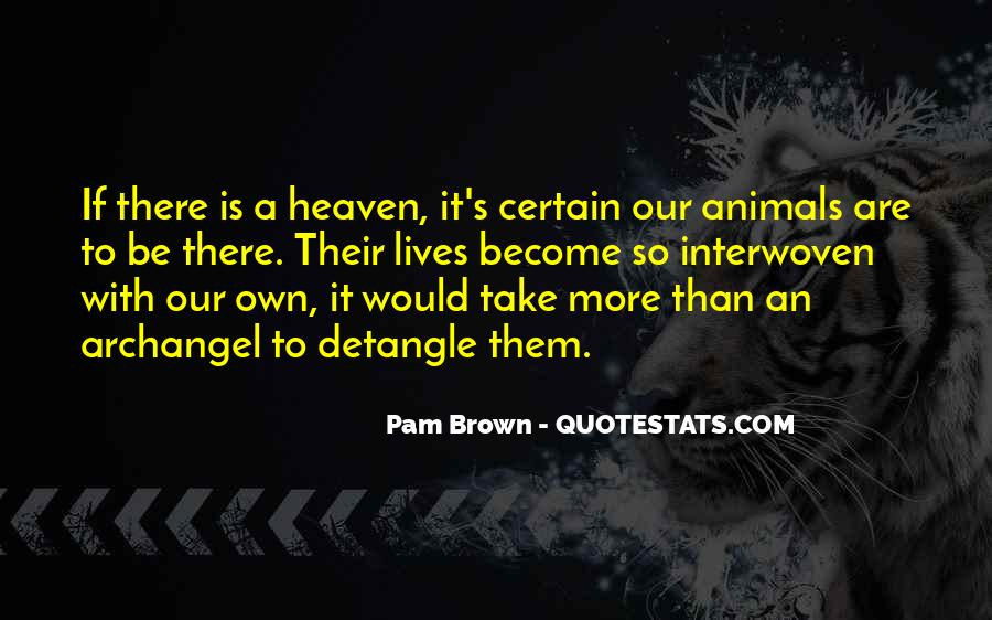 My Dog Is In Heaven Quotes #1633024