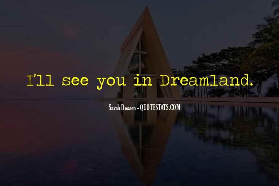 My Dreamland Quotes #911257