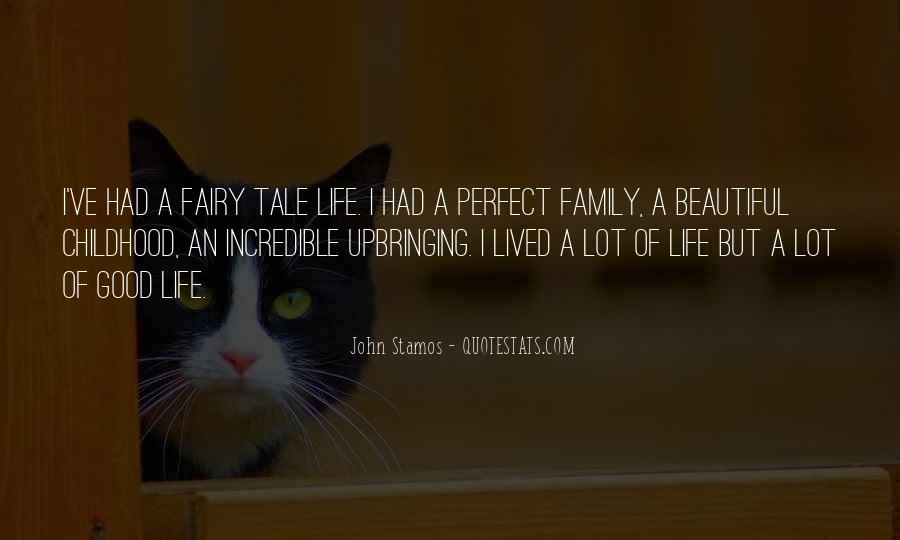 My Family May Not Be Perfect Quotes #101459