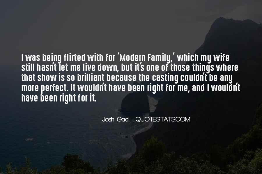 My Family May Not Be Perfect Quotes #136627