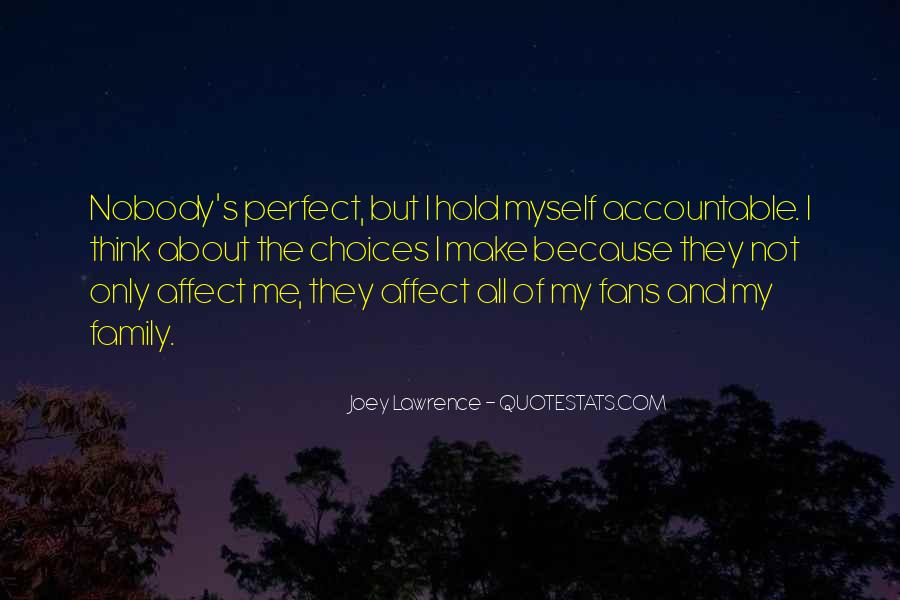 My Family May Not Be Perfect Quotes #162740