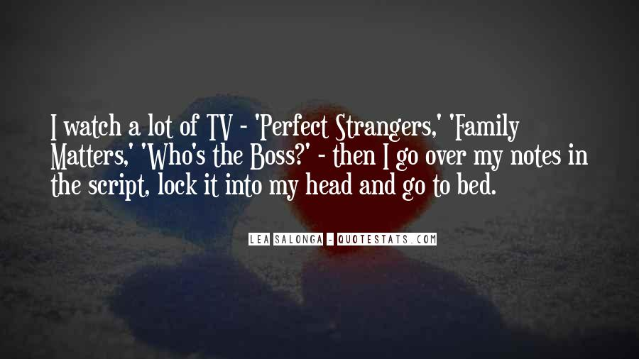 My Family May Not Be Perfect Quotes #274631