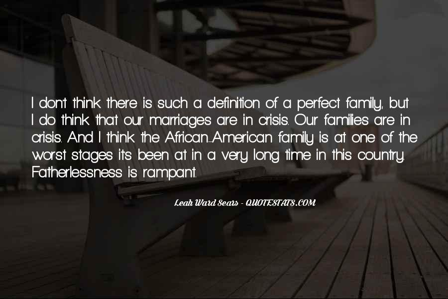 My Family May Not Be Perfect Quotes #98303