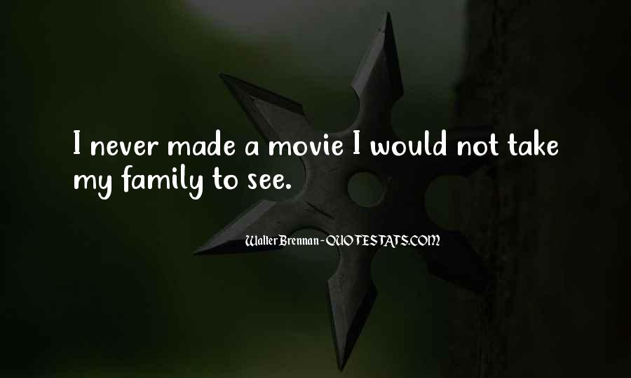 My Family Movie Quotes #557544