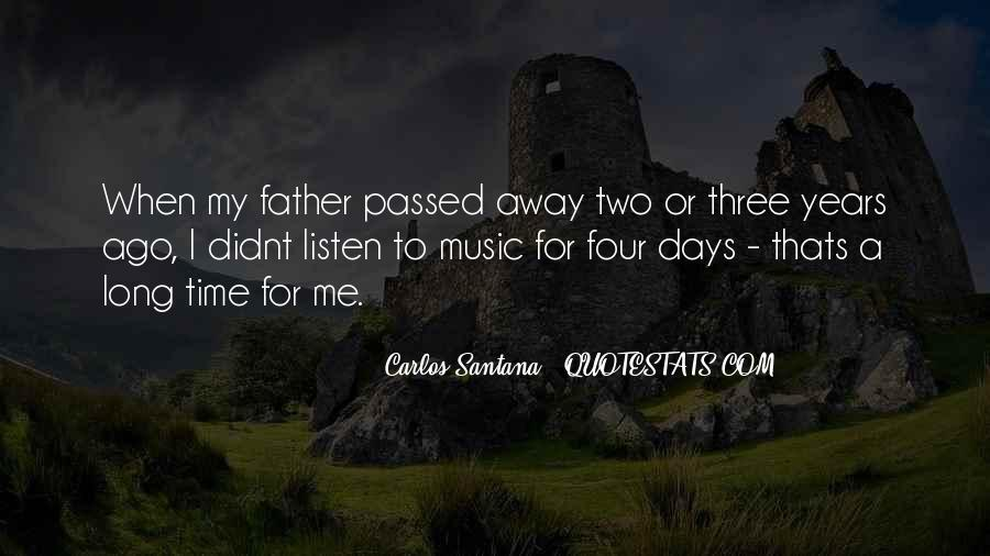 My Father Passed Away Quotes #1017475