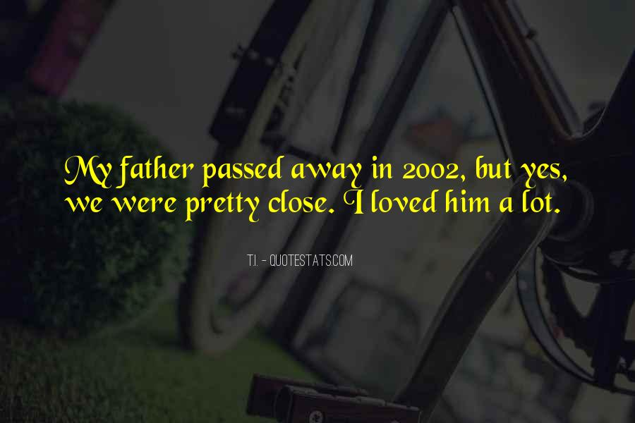 My Father Passed Away Quotes #113806