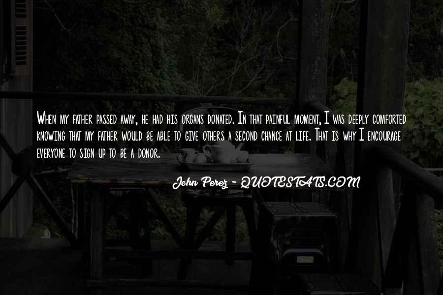 My Father Passed Away Quotes #1163593